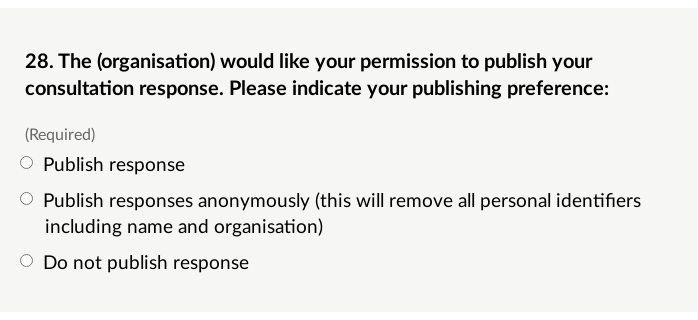 An example consent question. Options are Publish response in full, Publish anonymously, Do not publish. Screenshot.
